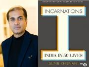 Sunil Khilnani's 'Incarnations: India in 50 Lives' shines a light on history we take for granted
