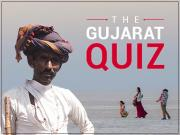 The Gujarat Quiz Part I - How well do you really know the state that's about to go to the polls?