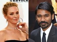 It's official! Dhanush will make his Hollywood debut in a film opposite Uma Thurman