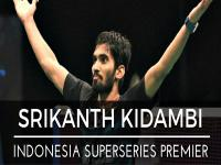 Indonesia SSP: Kidambi Srikanth's success a result of his temperament and hard work off the court