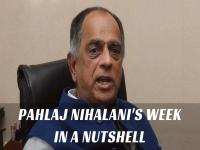 Pahlaj Nihalani's week in a nutshell: Possible termination, two certifications, and a legal notice