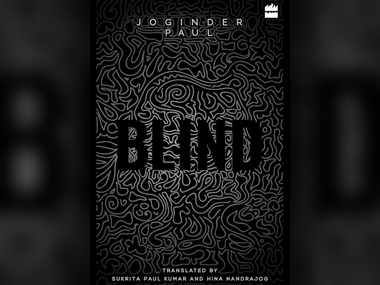 Joginder Paul's 'Blind' is translated from the Urdu