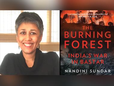 Nandini Sundar's new book 'The Burning Forest' looks at 'India's war in Bastar'
