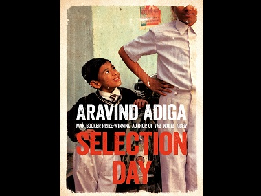 Aravind Adiga's 'Selection Day'
