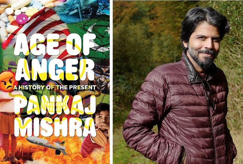 Pankaj Mishra (photo credit: Maya Mishra) began writing Age of Anger in 2014, after Narendra Modi won the elections in India