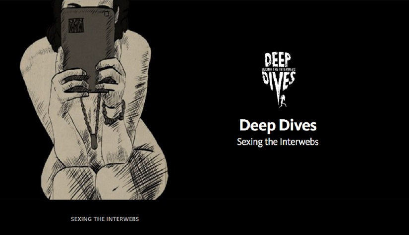Deep Dives' Sexing the Interwebs