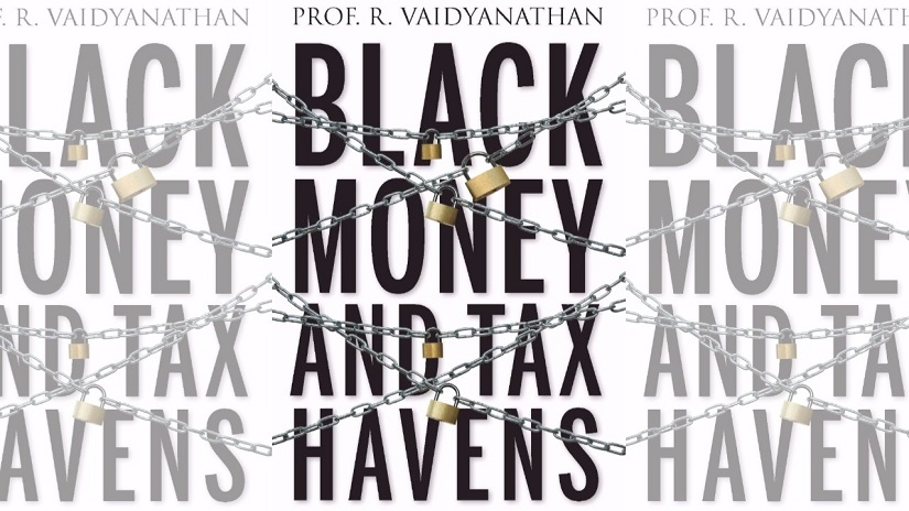 Cover of Prof R Vaidyanathan's Black Money and Tax Havens, published by Westland