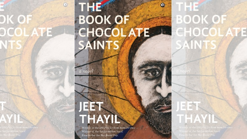 Jeet Thayil's The Book of Chocolate Saints