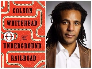 Man Booker Prize 2017 long-list reading guide: On Colson Whitehead's The Underground Railroad