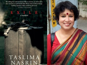 Taslima Nasrin on being a writer in exile: Bans and censorship hurt; but banishment hurt the most